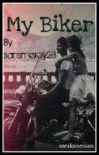 My Biker. by SanSmercy28