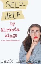 Self Help by Miranda Sings by OlympusUSA