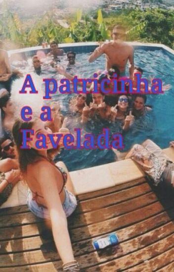 A Patricinha e A Favelada