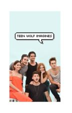 Teen Wolf Imagines by EmmyImagines