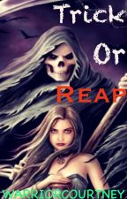 Trick Or Reap (#JustWriteIt  #Horror) by WarriorCourtney