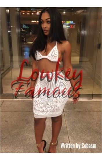 Lowkey Famous [ Book 1 ] August Alsina Series