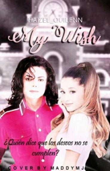 """""""My Deseo"""" (Michael Jackson y Tú) [Editando]"""