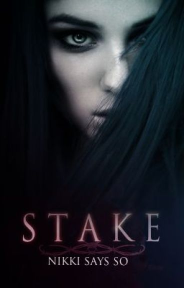 Stake (Dark Midnight 2) by nikki_says_so