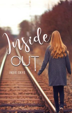 INSIDE OUT by indie_skye