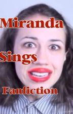 Miranda Sings Fanfiction by sophiaorourke12