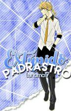 ¡Estúpido Padrastro! (RiLen) by Lunama17