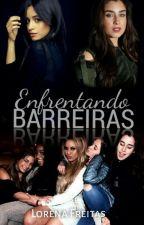 Enfrentando Barreiras by clart_24