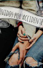 Unidos Por Accidente <3 by MHemsworthC
