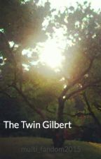 The Twin Gilbert (Editing) by multi_fandom2015
