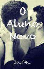 O Aluno Novo by danilott