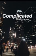 Complicated // Book 2 of Abduction ♤ H.G by DrizzyHayes_