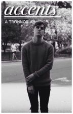 accents » tronnor by charmingbravery