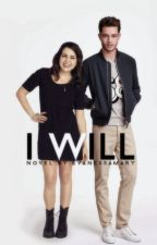I Will [COMING SOON] by EVanessaMary