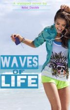 Waves of Life by melted_chocolate