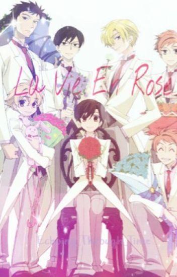 La Vie En Rose || OHSHC x Reader ||