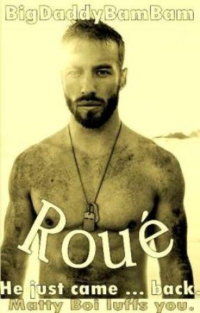 Roué (18+ BoyxBoy) by BigDaddyBamBam