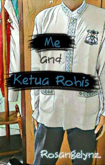 Me And Ketua Rohis (√)