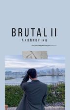 brutal ii + junhoe by anonnoying