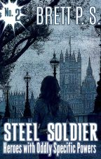 Steel Soldier (Resonance Saga #2) by BrettPS