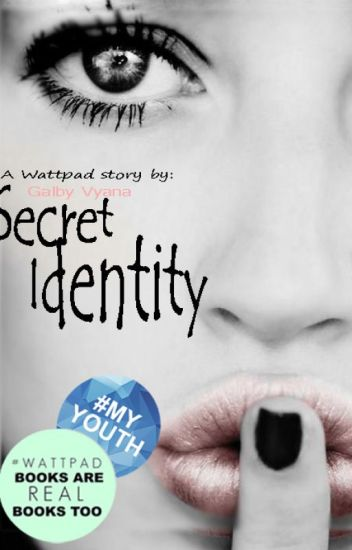 Secret Identity [REVISI]