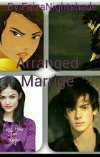 Arranged Marriage by Dark_Falling_Angel