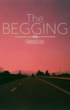 The begging 》L.S. by harrehisun