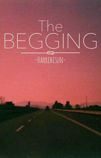 The begging 》L.S.