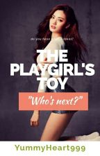 The Playgirl's Toy by YummyHeart999