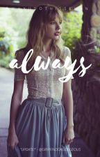 Always (A Harry Potter Fan Fiction) by WhyUDoThisSehun