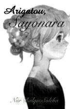 Arigatou, Sayonara. by NurSoleha1