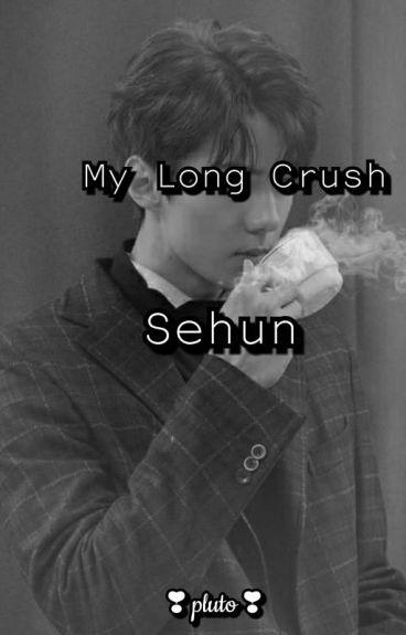 My Long Crush Sehun <3