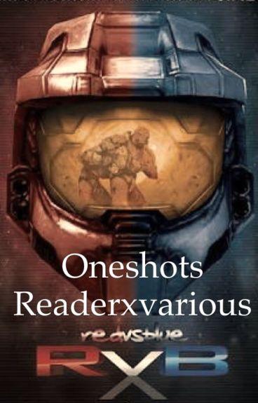 RVB one shots [reader x various]