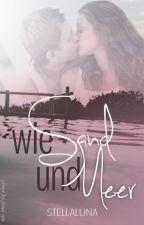 Wie Sand und Meer by _StellaLuna_