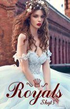 Royals [ arrêtée ] by _Luna131
