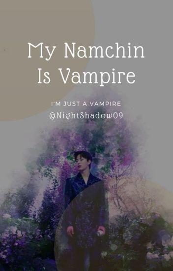 [O] My Namchin Is Vampire || HongbinVIXX