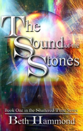 The Sound of the Stones by AuthorBethHammond