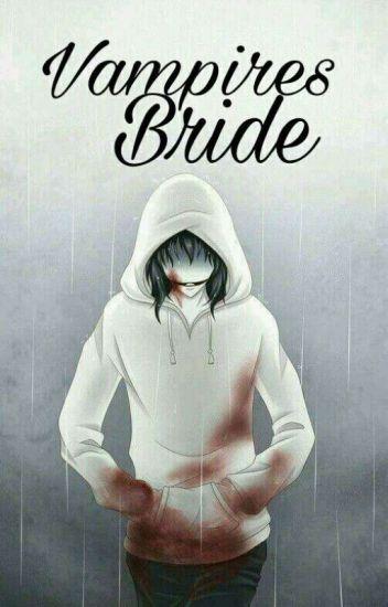 VAMPIRE'S BRIDE (REVISING)