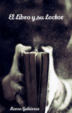 El Libro Y Su Lector by KrenGutierr