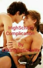 HighSchool Complication by xXKingGzSnowXx