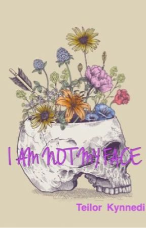 I Am Not My Face by TeilorK