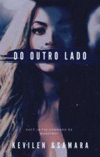 Do Outro Lado by DuasDoidas