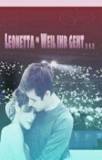 Leonetta ~ Weil ihr geht... by violet-flower123