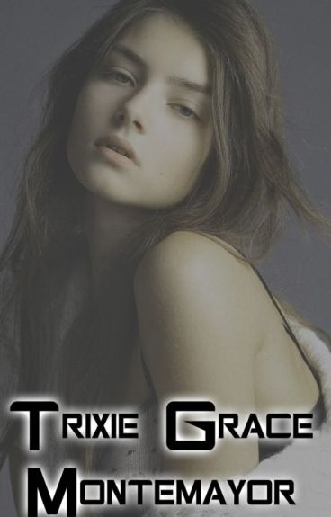 Trixie Grace Montemayor