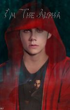 I'm The Alpha [Teen Wolf] by SilverAngell