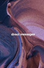 DIRECT MESSAGES.                                           [ justin bieber ] by O6RIEN