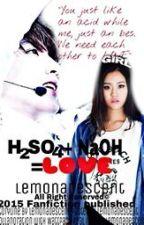 H²SO⁴ + NaOH = LOVE by LemonadeScent
