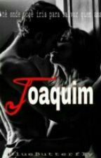 Joaquim - 6° Livro by Grarmyutt