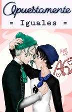 Opuestamente iguales (Cdm yaoi) by Another62