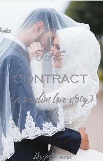 The Contract(muslim love story)